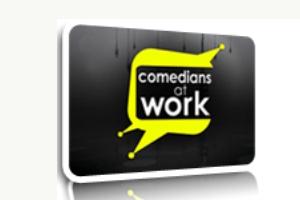 comedians at work