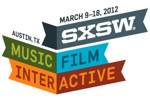 South By Southwest (SXSW) 2012