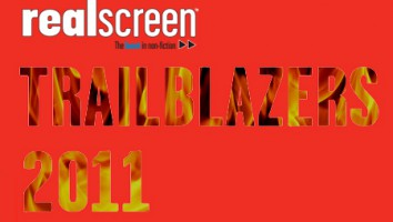 Realscreen's Trailblazers 2011