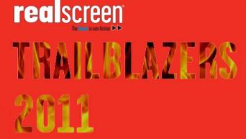 Realscreen's Trailblazers 2011