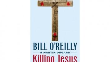Killing Jesus: A History
