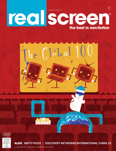 Realscreen magazine, March/April 2014