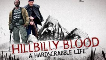 HILLBILLY BLOOD: A HARDSCRABBLE LIFE
