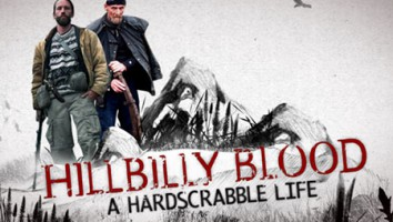 HILLBILLY BLOOD: A HARDSCRABBLE LIFE