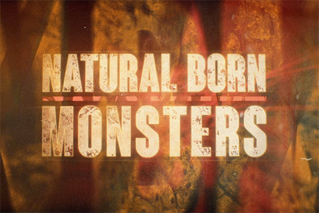 Natural Born Monsters