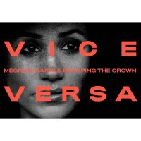 "'Vice Versa' kicks off with ITN's ""Meghan Markle: Escaping the Crown"""
